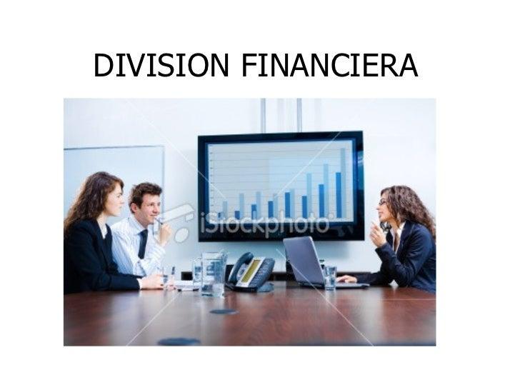 DIVISION FINANCIERA