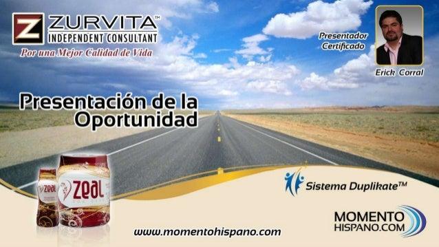 EMPRESA CON VALOR www.momentohispano.zurvita. com FUNDADA EN 3 VALORES PRINCIPALES. 1 RECIBIR Y AYUDAR A TODOS. 2 CONSTRUI...
