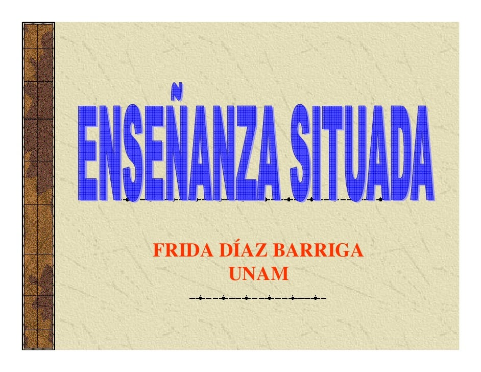 FRIDA DÍAZ BARRIGA       UNAM