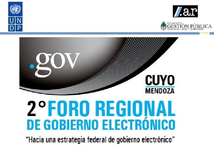 Presentacion Gobierno Electronico Foro Mendoza