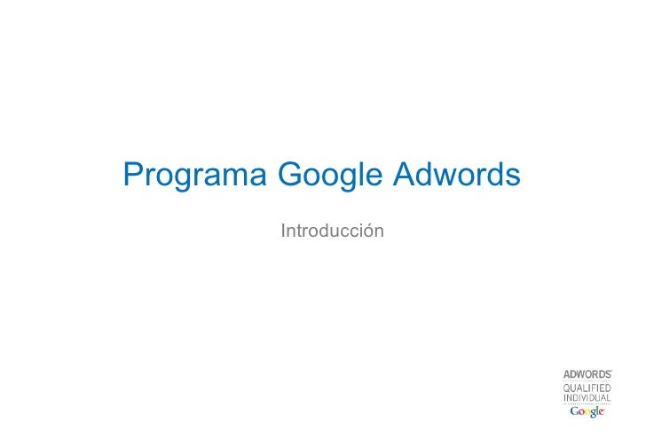 Programa Google Adwords Introducción