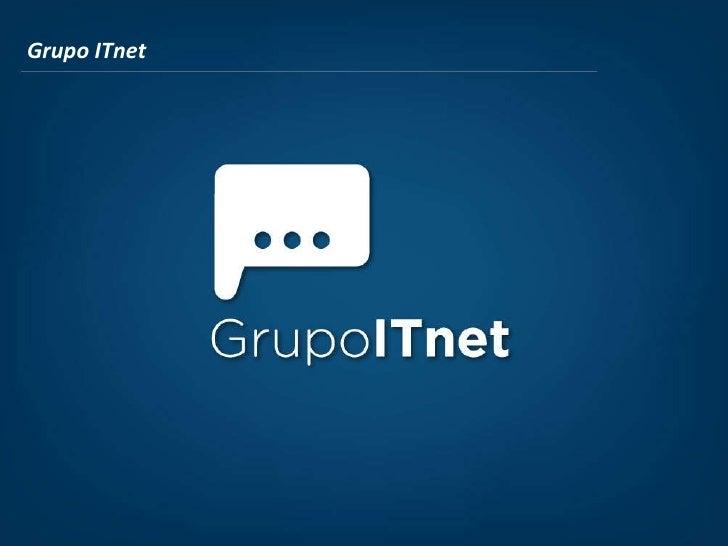 Presentacion corporativa Grupo ITnet