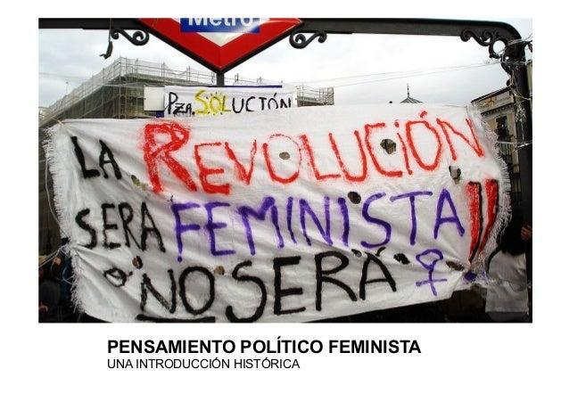 PENSAMIENTO POLÍTICO FEMINISTA UNA INTRODUCCIÓN HISTÓRICA