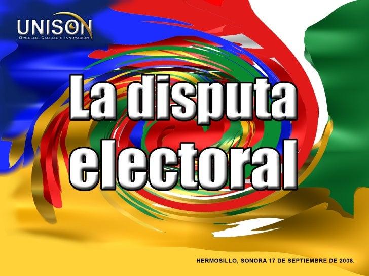 La disputa electoral