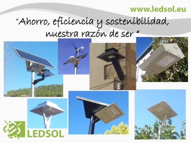 """""""Ahorro, eficiencia y sostenibilidad, nuestra razón de ser """""""