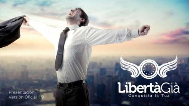 Presentación Libertagia 2014 / autoempleo / 100 % internet / Multinivel on line