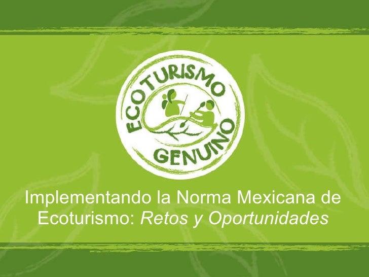 Norma Mexicana de Ecoturismo