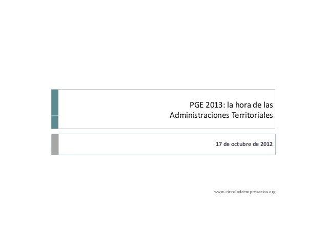 Presentación de PGE-13: la hora de las Administraciones Territoriales