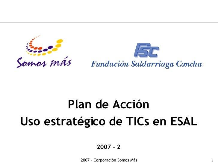 Plan de acci 243 n uso estrat 233 gico de tics en esal 2007 2