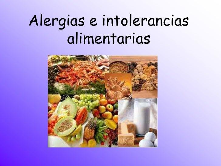 Alergias e intolerancias alimentarias.