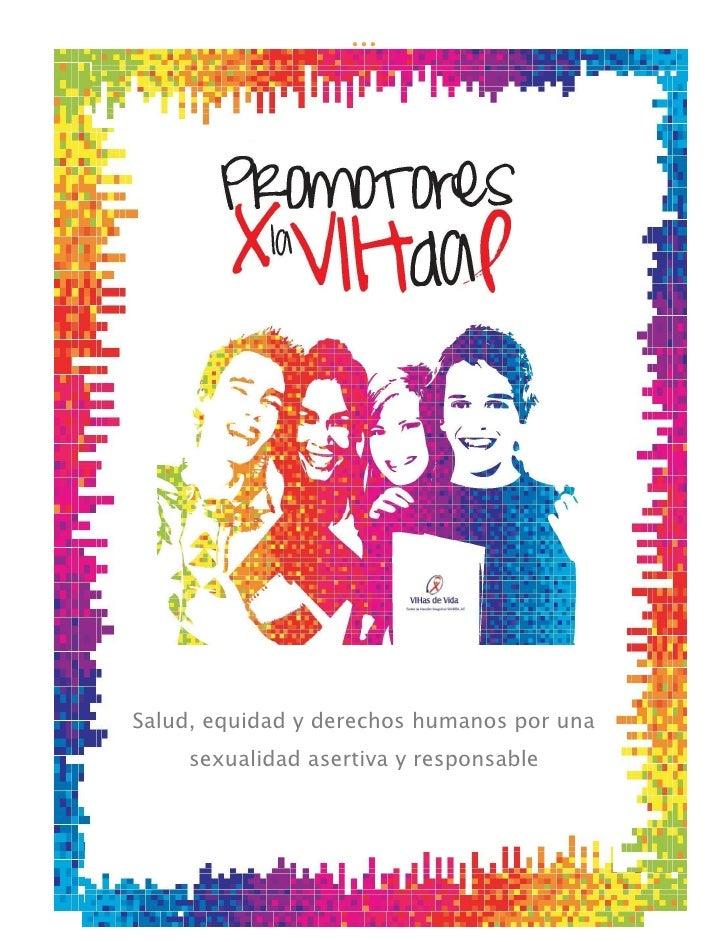 1Salud, equidad y derechos humanos por una    sexualidad asertiva y responsable