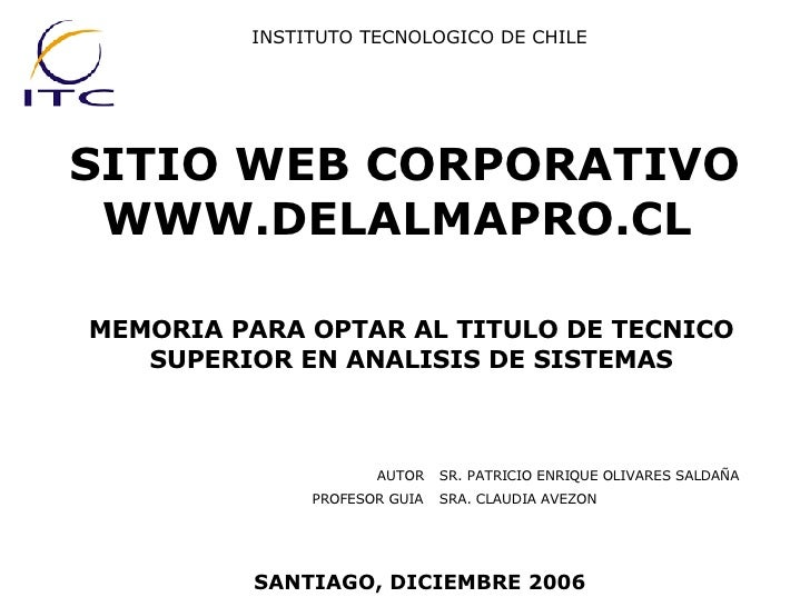 SITIO WEB CORPORATIVO WWW.DELALMAPRO.CL   MEMORIA PARA OPTAR AL TITULO DE TECNICO SUPERIOR EN ANALISIS DE SISTEMAS INSTITU...