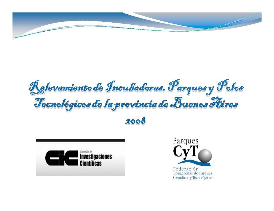 Instrumentos relevados   24 Parques Industriales   21 Sectores Industriales Planificados   9 Incubadoras de empresas   6 P...