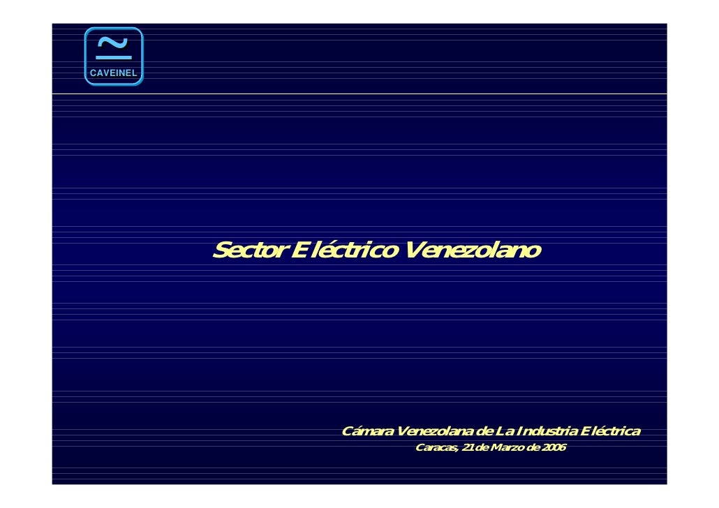 Sector Electrico Venezolano CAVEINEL 2006