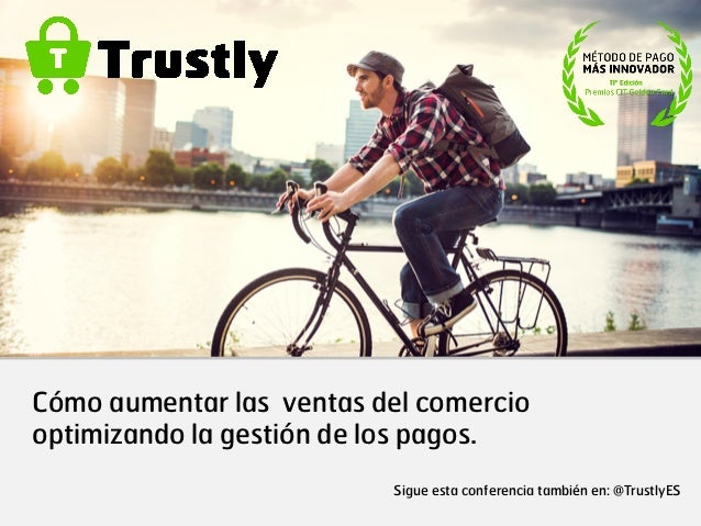 Octavio Soler   Trustly Spain   Cómo aumentar las ventas del comercio optimizando la gestión de los pagos.
