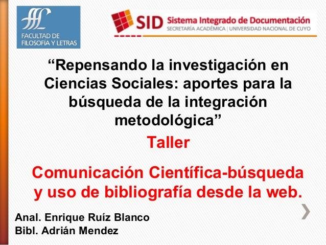 Comunicación Científica-búsqueda y uso de bibliografía desde la web - I