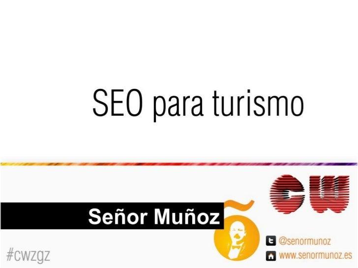 Presentacion SEO para turismo Congreso Web Zaragoza