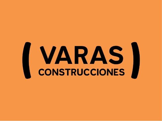 Varas Construcciones - Presentación