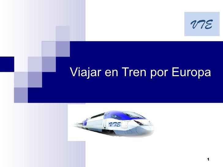 Viajar en Tren por Europa                        1