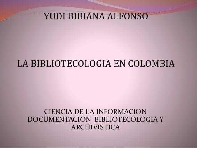 CIENCIA DE LA INFORMACION DOCUMENTACION BIBLIOTECOLOGIA Y ARCHIVISTICA