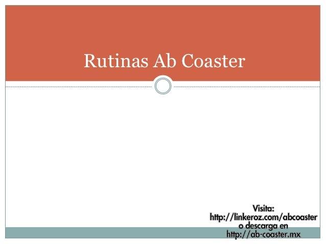 Rutinas Ab Coaster
