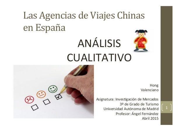 Las  Agencias  de  Viajes  Chinas   en  España   Hong   Valenciano      Asignatura:  Inves4gación  ...