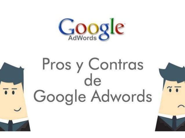 Pros y contras de google adwords for Hormigon impreso pros y contras