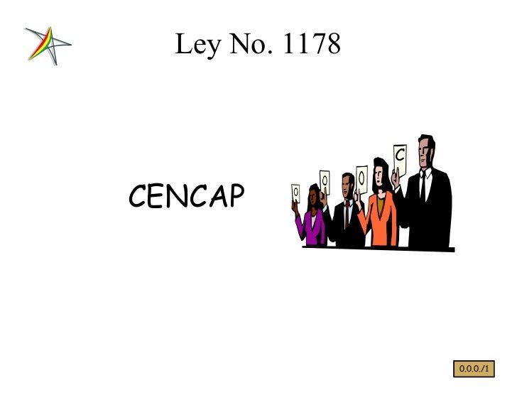 Ley No. 1178                 CCENCAP                     0.0.0./1