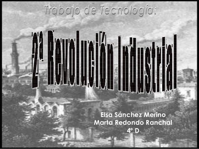 Elsa Sánchez Merino Marta Redondo Ranchal 4º D