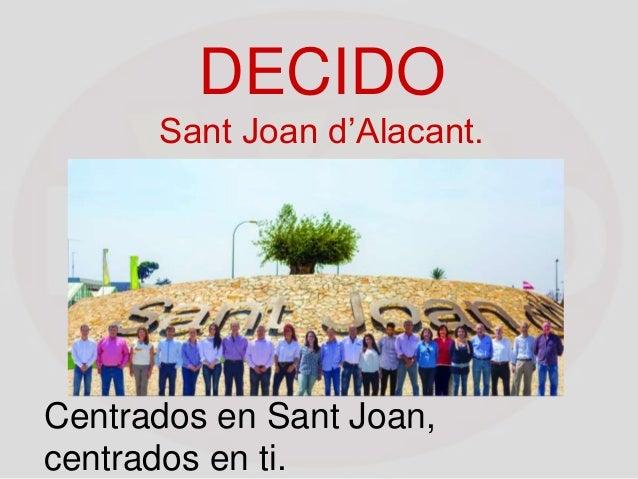 DECIDO Sant Joan d'Alacant. Centrados en Sant Joan, centrados en ti.