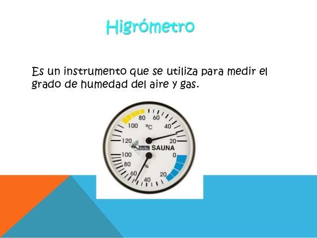 Diapositivas instrumentos para la medici n de magnitudes - Aparato para la humedad ...