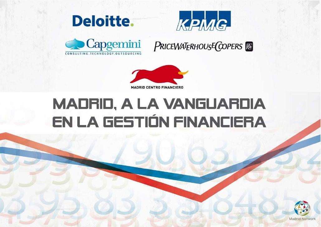 """""""Madrid, plataforma de vanguardia en la gestión financiera"""""""