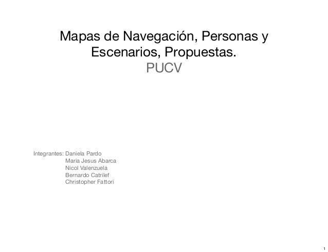Mapa de navegación, personas y escenarios, propuestas del sitio.