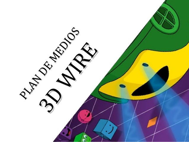 PLAN DE MEDIOS 3D WIRE - GLOBO ROJO -