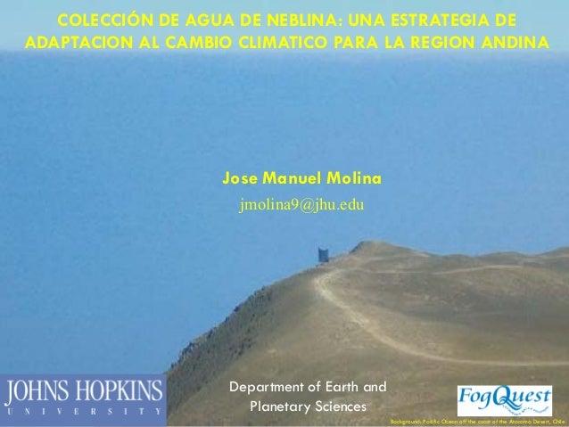 Coleccion de Agua de Neblina: Una Estrategia de Adaptacion al Cambio Climatico para la Region Andina