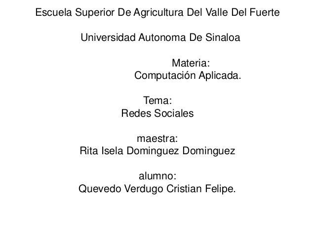 Escuela Superior De Agricultura Del Valle Del Fuerte         Universidad Autonoma De Sinaloa                           Mat...