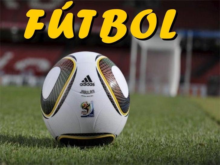 Fútbol. El gran espectáculo