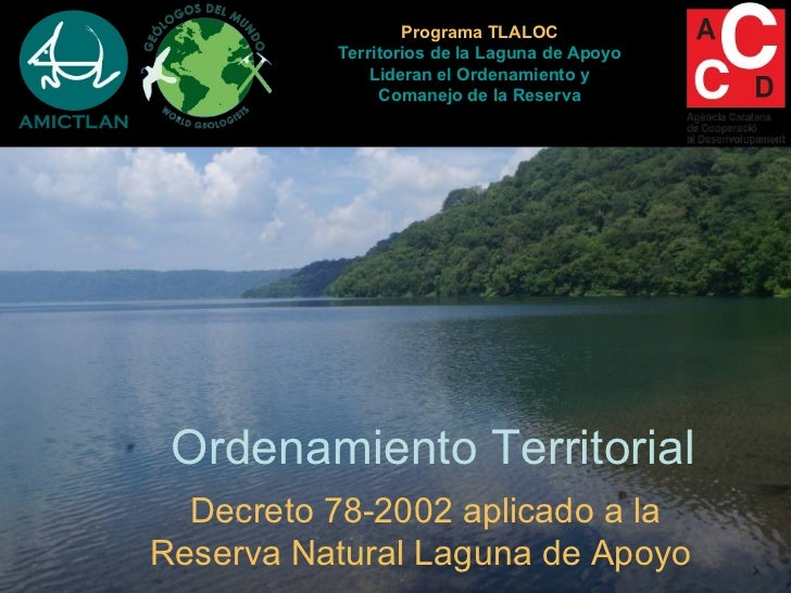 Programa TLALOC          Territorios de la Laguna de Apoyo              Lideran el Ordenamiento y               Comanejo d...