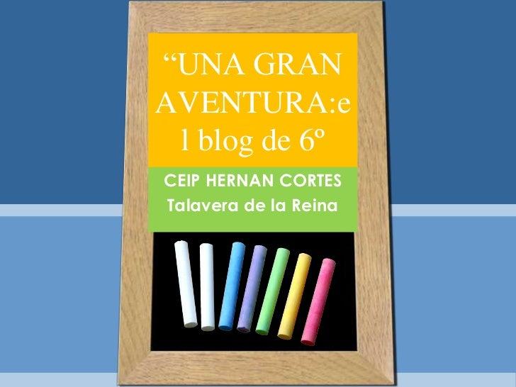 La Escuela 2.0 en 6º del CEIP Hernán Cortés