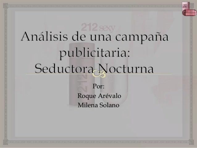 Por: Roque Arévalo Milena Solano