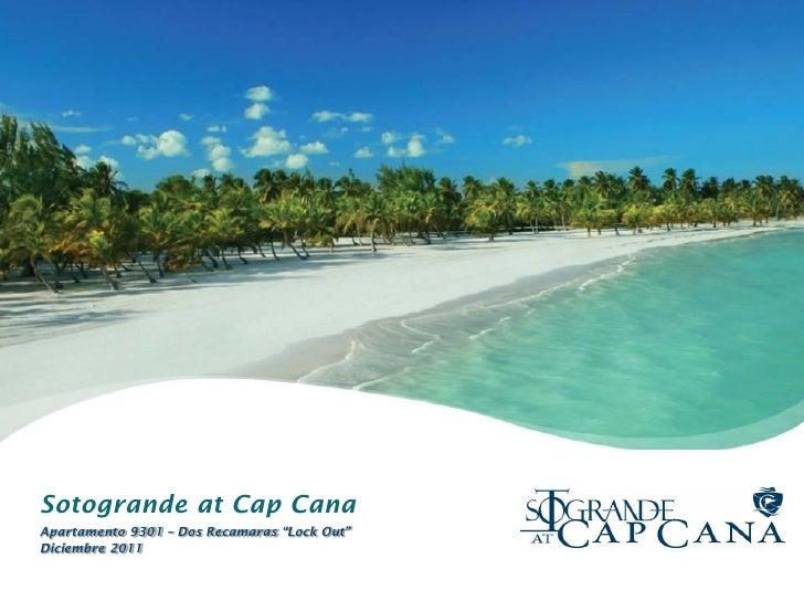 """Sotogrande at Cap CanaApartamento 9301 – Dos Recamaras """"Lock Out""""Diciembre 2011"""