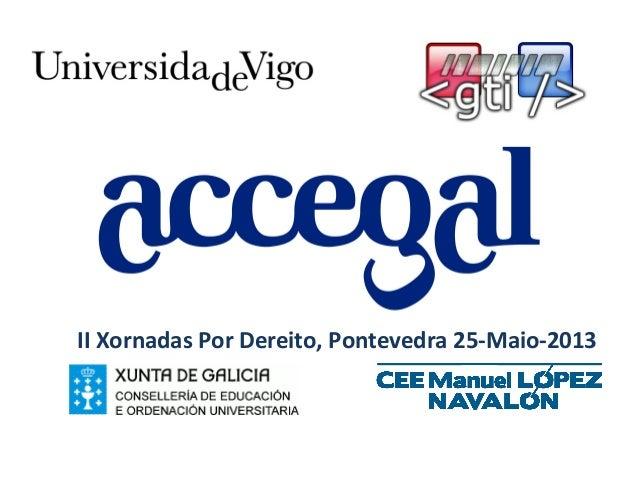 II Xornadas Por Dereito, Pontevedra 25-Maio-2013