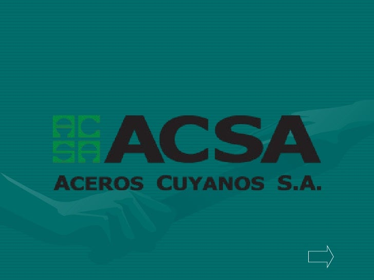 Reseña de Actividades• Aceros Cuyanos S.A. es la empresa nacional líder en  fabricación de piezas fundidas para la industr...