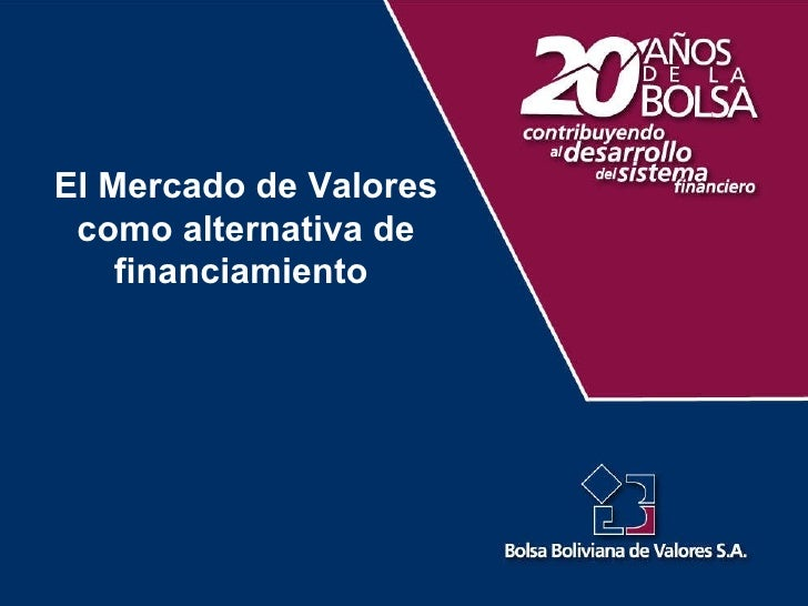 El Mercado de Valores como alternativa de financiamiento