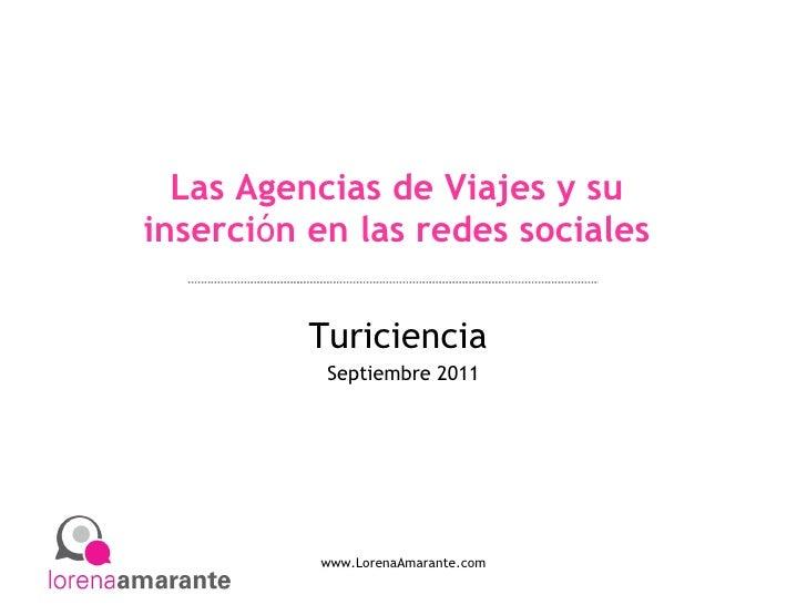 Las Agencias de Viajes y su inserci ó n en las redes sociales Turiciencia  Septiembre 2011