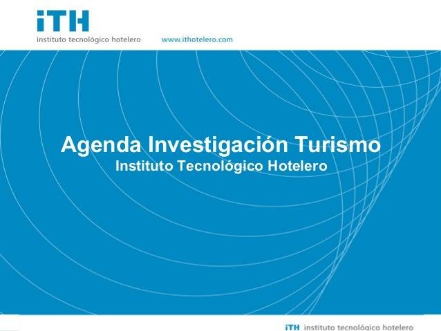 Soluciones Sencillas a Cuestiones importantes                                                Agenda Investigación Turismo ...