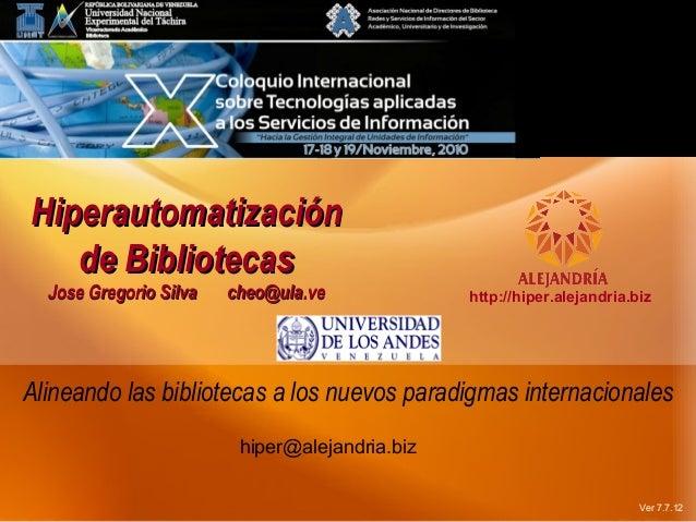 La Biblioteca Hiperautomatizada