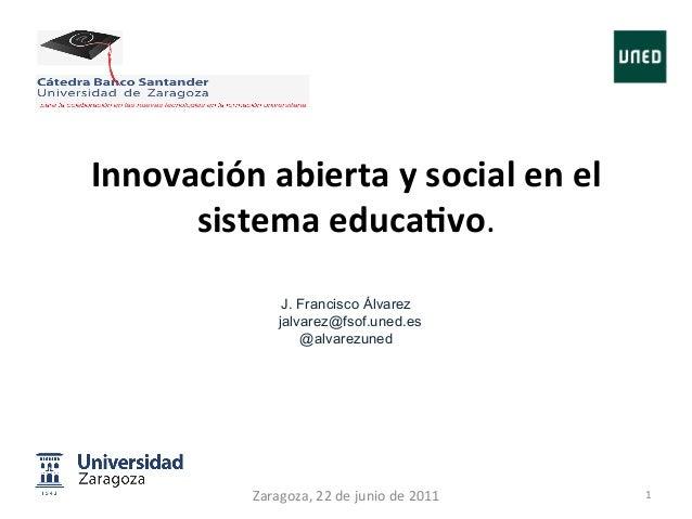 Innovación abierta y social en el       sistema educa4vo.                                            J...