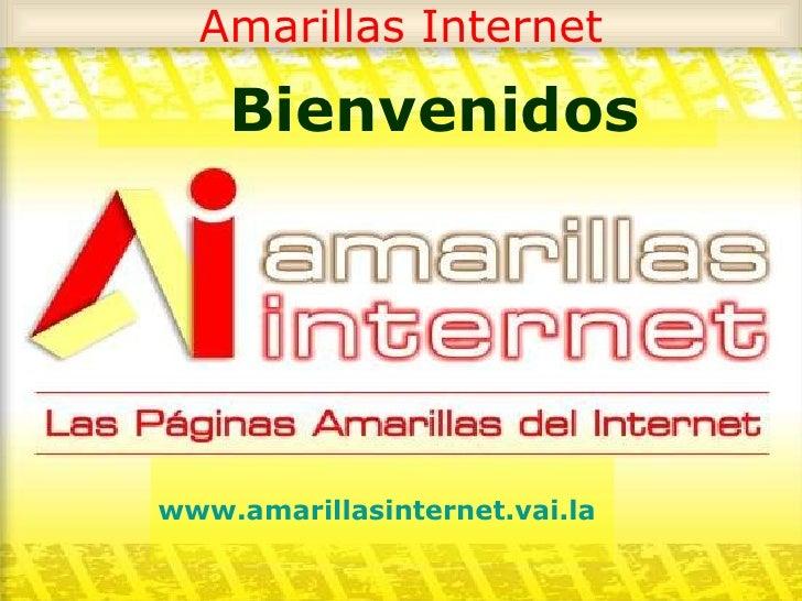 Amarillas Internet Bienvenidos www.amarillasinternet.vai.la