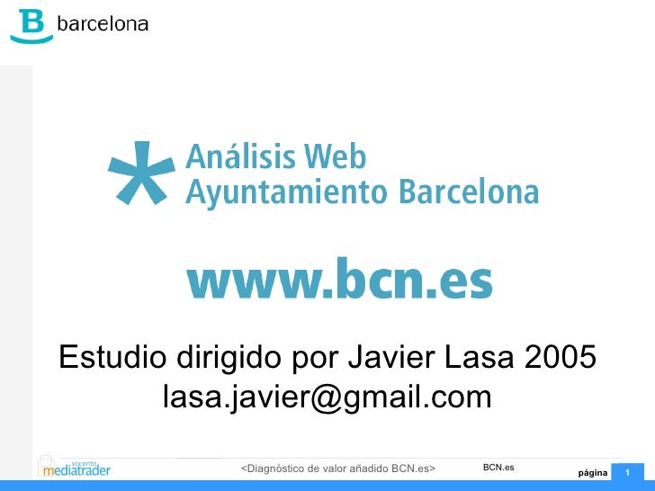 Estudio dirigido por Javier Lasa 2005 [email_address]